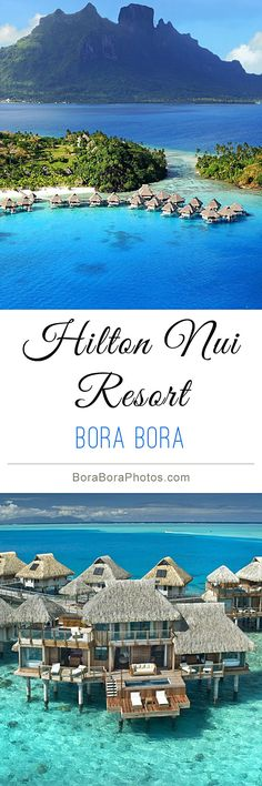 Hilton Nui Resort - Nestled on a white beach and blue lagoon, this Bora Bora Hotel & Spa a is an idyllic honeymoon retreat. Located on the French Polynesia group of islands in the Pacific Ocean. ~Taste of Paradise Vacation Places, Honeymoon Destinations, Holiday Destinations, Vacation Trips, Dream Vacations, Vacation Spots, Places To Travel, Places To Visit, Romantic Vacations