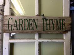 Garden Thyme Stenciled sign, garden sign, primitive sign