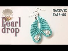 Macrame tutorial: The pearl drop earring - YouTube