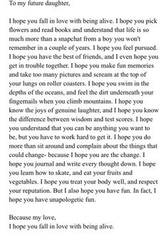 Because why not write a letter to your future daughter? Poem Quotes, True Quotes, Words Quotes, Motivational Quotes, Inspirational Quotes, Child Quotes, Daughter Quotes, Family Quotes, Sayings