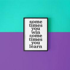 "Gerahmter Linoldruck mit Spruch / linocut print in frame ""sometimes you win"" made by TheTrueType via DaWanda.com"