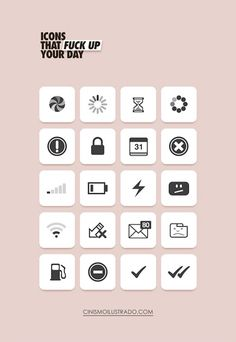 Icons that fuck up your day