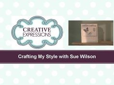 ▶ Craft Dies by Sue Wilson -- Tutorial Video - Butterfly Apperture Card for Creative Expressions - YouTube