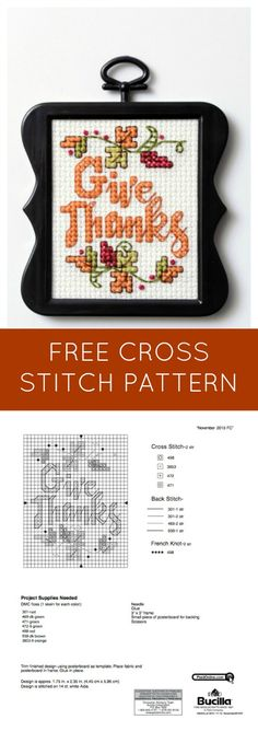"Crisp fall leaves in the air, apple cider and football! We're welcoming fall, and to help you celebrate the season, our Bucilla® team brings you this sweet ""Give Thanks"" free downloadable cross stitch pattern!"
