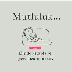 I Love Books, Books To Read, My Books, Learn Turkish Language, Life Changing Quotes, Meaningful Quotes, Motto, Cool Words, Book Lovers