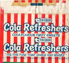 Cola Refreshers? What? Why wasn't I told about these? I don't remember these at all.
