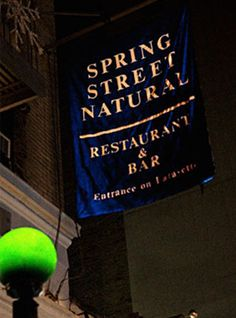 Spring Street Natural- #yummy!  Michael and I ate here the last time in NYC.  Farm to table + delish!