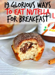 19 Glorious Ways To Eat Nutella For Breakfast