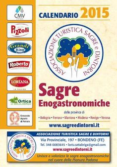 Sagre in Italia Sagre a Ferrara Sagre a Modena Sagre a Verona Sagre a Mantova Sagre a Rovigo | Misen Salone Nazionale delle sagre | Sagre e dintorni | Sagre nel Lazio | Fuoriporta