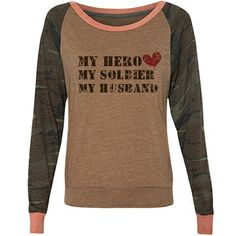 My Hero Soldier Husband Misses Alternative Apparel Printed Eco-Jersey Slouchy Pullover