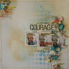 courage - Scrapbook.com