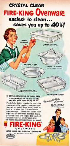 1952 Fire-King Ovenware Ad  I have some of my grandma's Fire-King pans and they are some of my favorites!
