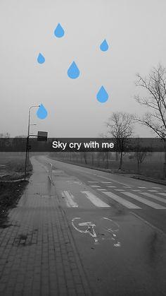 I go to school Snap: lovesfornothing #snap #snapchat #cry #sky
