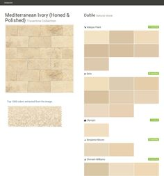 Mediterranean Ivory (Honed & Polished). Travertine Collection. Natural stone. Daltile. Valspar Paint. Behr. Olympic. Benjamin Moore. Sherwin Williams.  Click the gray Visit button to see the matching paint names.