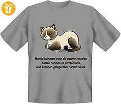 Fun Spruch T-Shirt Hunde kommen wenn... Katzen Gr. XXL - Shirts mit spruch (*Partner-Link)