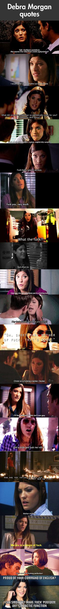 Debra Morgan expanding your vocabulary…