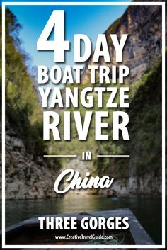 4 Day Boat Trip In China – Yangtze River – Pin This!