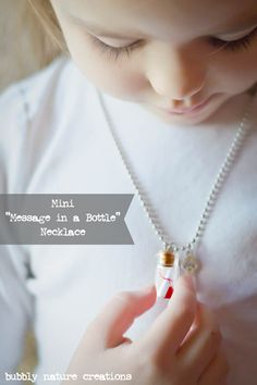 Mini Message in a Bottle Necklace {Tutorial}  Fun gift for Valentine's Day! Very easy to make!