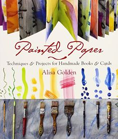 Painted Paper: Techniques & Projects for Handmade Books &... https://www.amazon.com.br/dp/1600595472/ref=cm_sw_r_pi_dp_U_x_P7bwAbTXHAHFQ