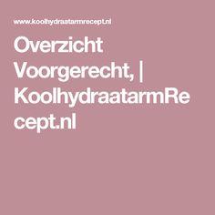 Overzicht Voorgerecht, | KoolhydraatarmRecept.nl Salads