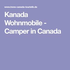 Kanada Wohnmobile - Camper in Canada