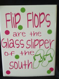 flip flop is the glass slipper of the south by Vinylbugdesigns, $15.00