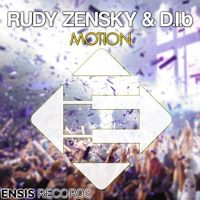 Rudy Zensky & D.I.b - Motion (Preview) Available Jul 20th by Ensis Records on SoundCloud