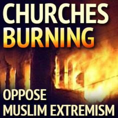 Image result for pics of burning churches in mid east