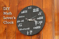 Family | Love | Home: Math Lovers Clock - I'm guessing you want one of these.