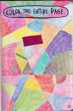 Wreck This Journal - Color This Entire Page by Lynda Giddens, via Flickr