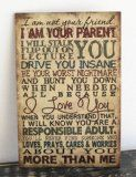Primitive Wall Decor Wood Sign, I Am Your Parent