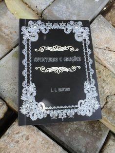 AVENTURAS E CANÇÕES - L. L. SANTOS  232 PÁGINAS  https://www.clubedeautores.com.br/book/223380--Aventuras_e_Cancoes#.WFA52_krLIU  #poemas #poesias #contos #cronicas #ficção #nãoficção #literatura