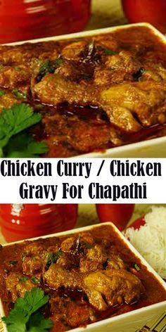 Chicken Curry / Chicken Gravy For Chapathi - Yummy Cooking - Yummy Cooking - chicken Recipes - Chicken Indian Food Recipes, Asian Recipes, New Chicken Recipes, Recipe Chicken, Chicken Gravy, Yum Yum Chicken, Cooking Recipes, Veg Recipes, Drink Recipes