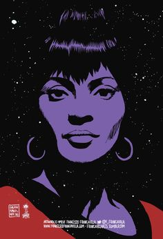 ~~ NICHELLE NICHOLS ~~ Art by Francesco Francavilla As Lt UHURA, Nichelle was one the very first African American women to star on a tv show in a lead role. Actress, Singer, Civil and Human Rights advocate. Star Trek Tv, Star Wars, Gabriel, Nichelle Nichols, Star Trek Characters, Star Trek Original Series, Star Trek Universe, Love Stars, Cool Artwork