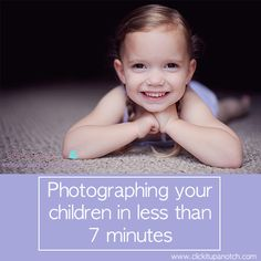 photograph your children in less than 7 minutes