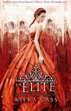 Descargar o leer en línea The Elite Libro Gratis PDF/ePub - Kiera Cass, The Selection gets fierce as rivals stake their claim on the Prince. Six girls, one life-changing prize… America. The Elite Kiera Cass, The Selection Kiera Cass, The Selection Book, Sarah J Mass, Lady Midnight Cassandra Clare, Prince Maxon, Kiera Cass Books, Red Queen Victoria Aveyard, Six Girl