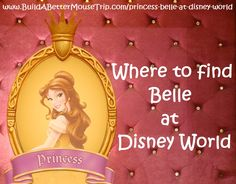 Click this pin for a complete list of all the places to see Belle, from Disney's Beauty and the Beast, at Walt Disney World Resort; See: http://www.buildabettermousetrip.com/princess-belle-at-disney-world  #BeautyandtheBeast #Belle
