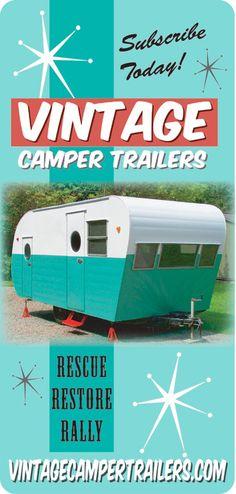 Vintage camper trailers, yes please!