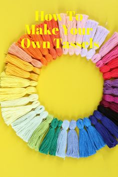 How To Make Your Own Tassels