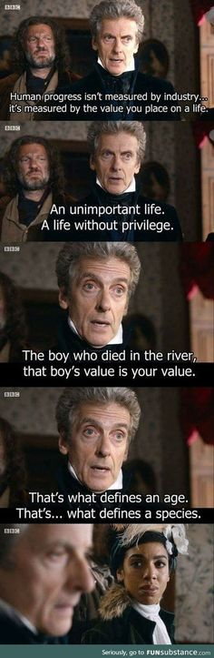 My favorite Doctor Who speech so far! Peter Capaldi is so awesome. Doctor Who Poster, Doctor Who Books, Doctor Who Quotes, Twelfth Doctor, 12th Doctor, Dr Who, Tardis, Shining Tears, Serie Doctor