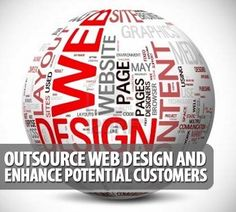 Outsource Web Design and Enhance Potential Customers