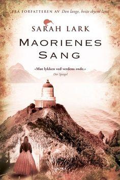 Maorienes sang (Das Lied der Maori), Sarah Lark. July 2017