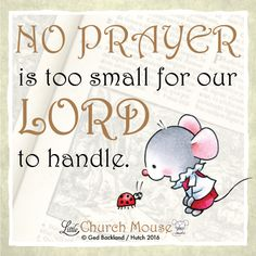 Or too big..  #LittleChurchMouse