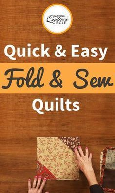 Peg Spradlin shows us a quick and easy quilting technique for your next project. Fold and Sew Quilts are fun and easy projects that may be a good change of pace after you have completed a long, and tedious quilt. Watch as Peg walks you through the process of creating a fold and sew quilt and get started today!