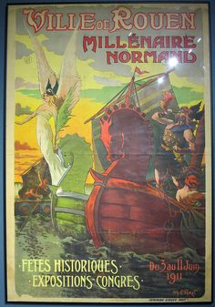 En 1911, Rouen fête le millénaire de la Normandie.