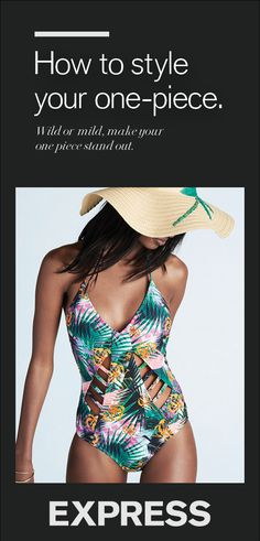 The one-piece swimsuit has become a vacation style necessity. Intricate patterns, stand-out details and endless styling options have transformed the one piece to a must-have fashion piece. Pair with strappy sandals and a floppy hat for pool-side lounging, or wear under denim shorts and a boyfriend top to stroll the boardwalk.