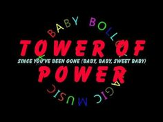 """Tower of Power """"Since You've Been Gone (Baby, Baby, Sweet Baby)"""" (2009)"""
