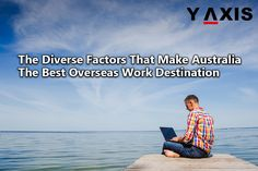 Australia as a nation offers the best of balanced and healthy life and the reasons for this are quite apparent – amazing job opportunities and flourishing economy.
