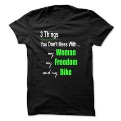 3 Things You Dont Mess With... T-Shirts, Hoodies (19$ ==► Order Shirts Now!)