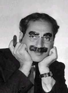 Groucho Marx    (1890-1977). American comedian, actor, and television host. One of the Marx Brothers. Born Julius Henry Marx.